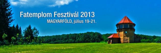 Fatemplom Fesztivál 2013